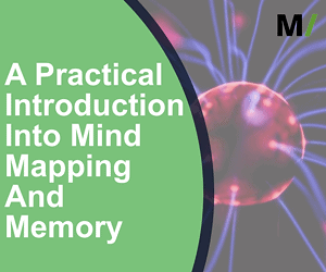 A Practical Introduction Into Mind Mapping And Memory