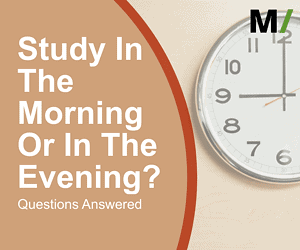 Study In The Morning Or In The Evening