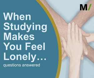When Studying Makes You Feel Lonely