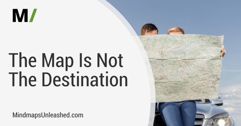 the map is not the destination